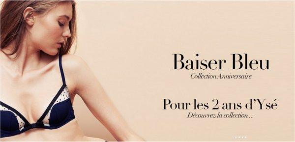 Baiser bleu, la collection anniversaire d'Ysé