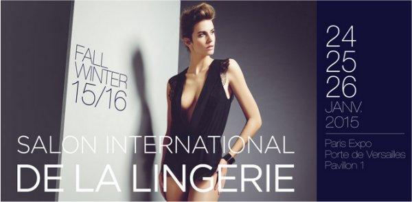 le Salon International de la Lingerie 2015 du 24 au 26 janvier 2015